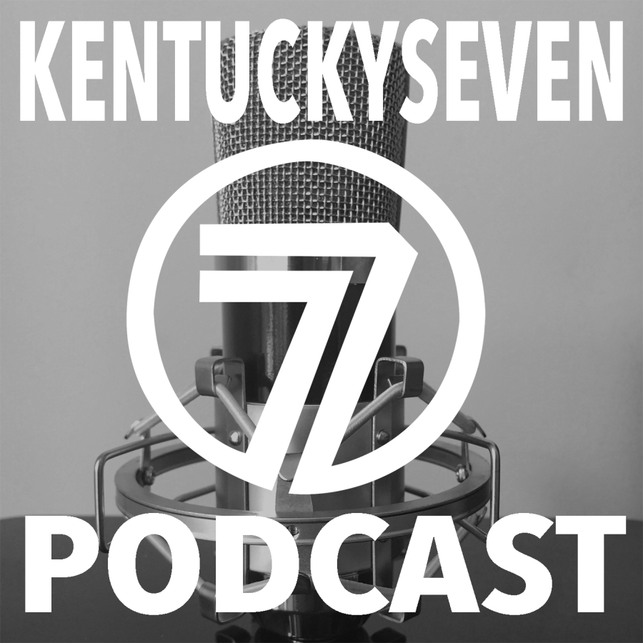 KentuckySeven Podcast